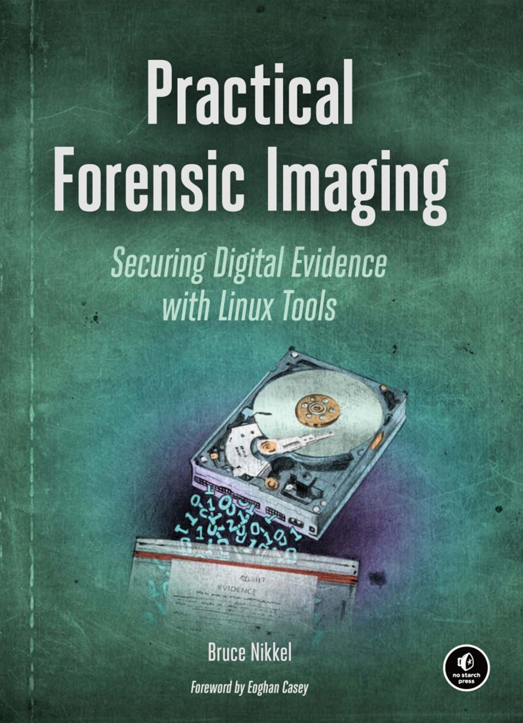 Practical Forensic Imaging (eBook) | Products | Forensics, Coding