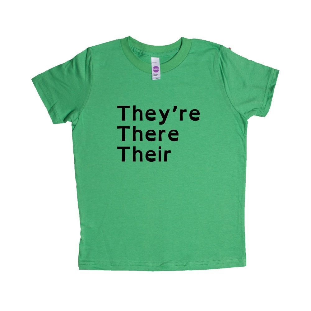 They're There Their English Student Students Teacher Teachers Education Educate School Schools Spelling Grammar Unisex Adult T Shirt SGAL3 Unisex Kid's Shirt