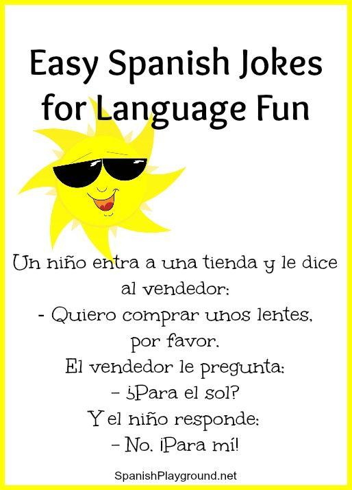 Spanish Jokes For Children Easy Language Fun Spanish Playground Funny Spanish Jokes Jokes For Kids Spanish Jokes