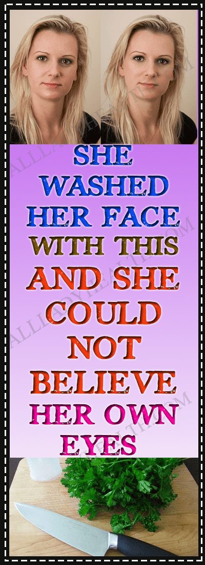 She Washed Her Face With This and Her Daughter Could Not Believe It, Because She Seemed Younger Than...