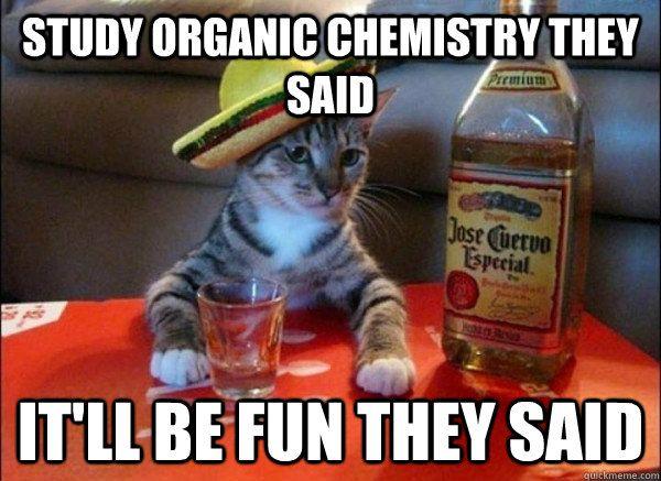 9392e84794d3691af8989beeefa0016f organic chemistry jokes google search chemistry pinterest,Funny Organic Chemistry Memes