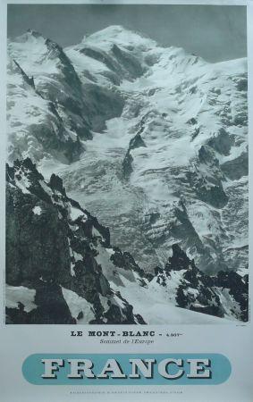 FRANCE - LE MONT BLANC SOMMET DE L\u0027EUROPE - affiche originale, photo