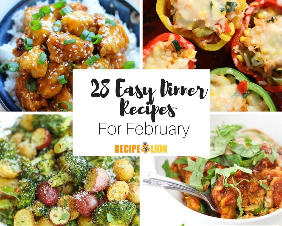 28 easy dinner recipes for february easy meals dinners and meals 28 easy dinner recipes for february check out easy meals for the whole month forumfinder Choice Image