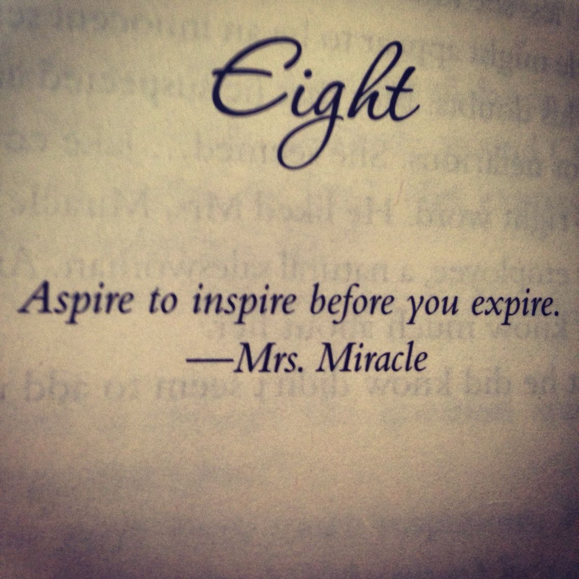 Aspire to inspire before you expire. Life quotes, Quotes