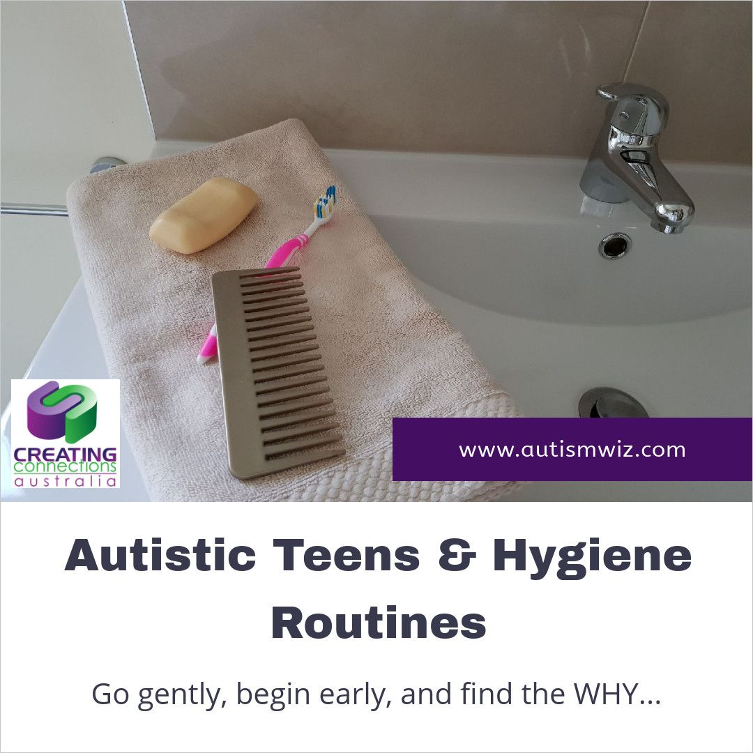 Autistic Teens And Hygiene Routines Grab Our 7 Top Tips