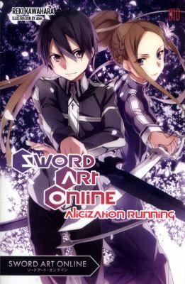 Sword Art Online Vol 10 Alicization Book By Reki Kawahara In