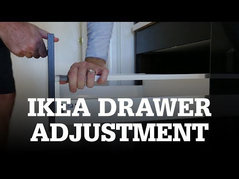 How To Adjust Ikea Drawers Youtube Ikea Kitchen Drawers Ikea Drawers Installing Cabinets