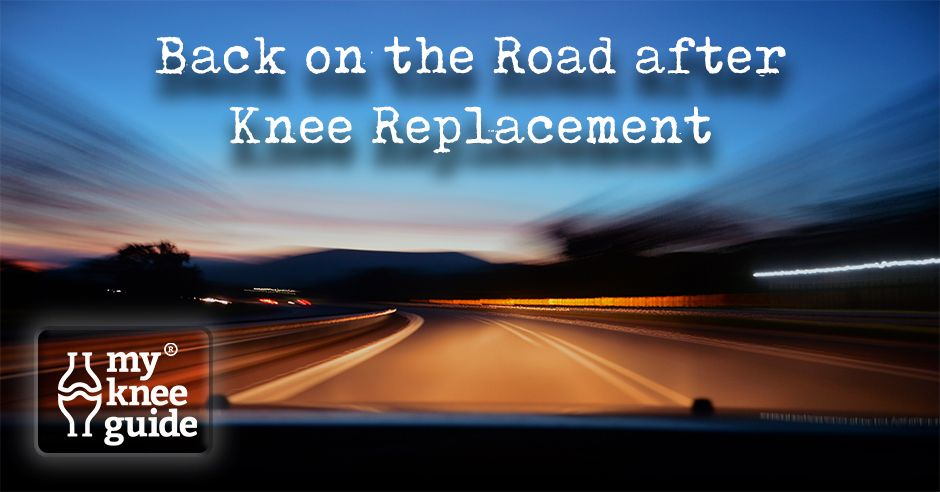Back on the Road after Knee Replacement