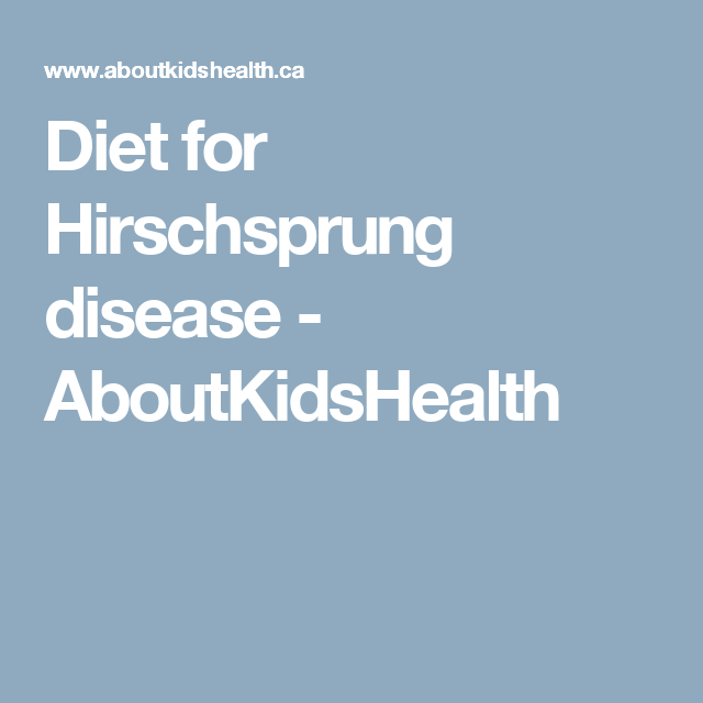 hirschsprungs disease diet plan