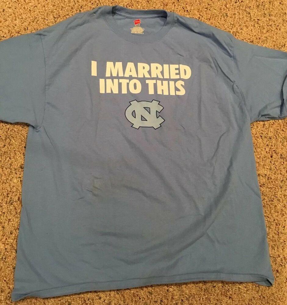 Unc North Carolina Tarheels I Married Into This Tee Shirt New