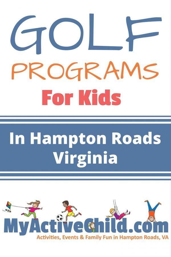 2017 Golf Programs For Kids In Hampton Roads VA