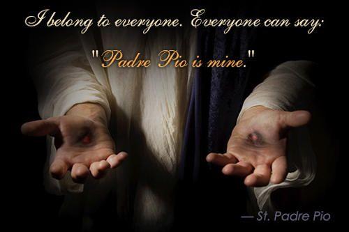Padre Pio Quotes Quote On Minepadre Pio  Padre Pio  Stpio Of Pietrelcina .