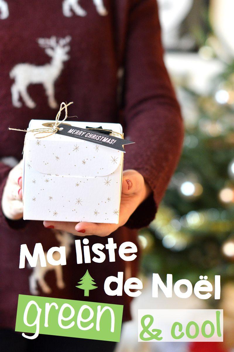 Idées cadeaux : ma liste de Noël green & cool !   Sweet & Sour