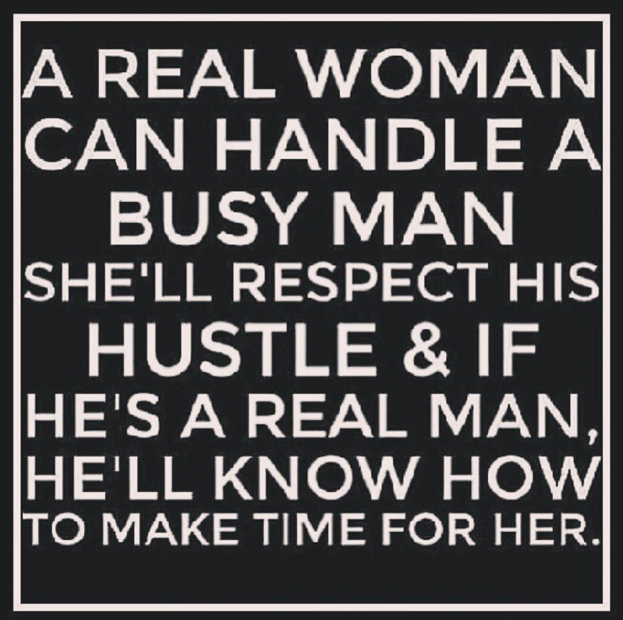 Quotes About Dating A Busy Man