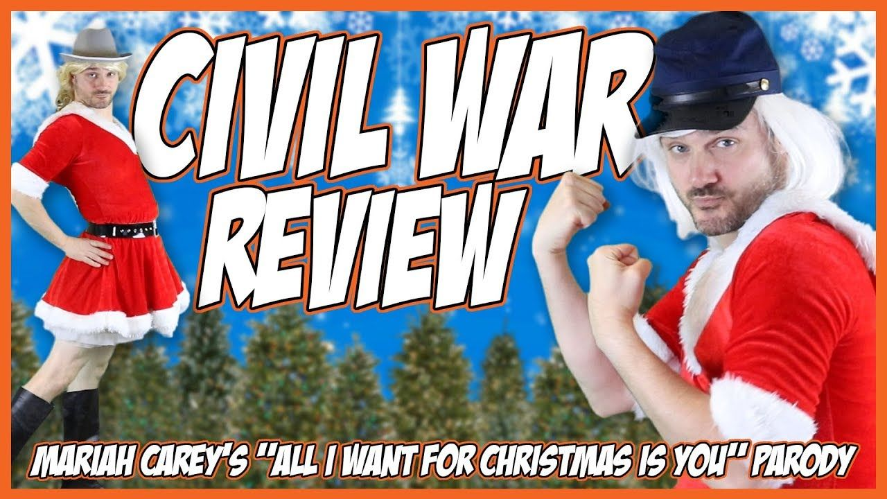 Civil War Review Song Contest Winner Mariah Carey S All I Want For Christmas Parody Youtube Civil War Books Civil War Civil War Activities
