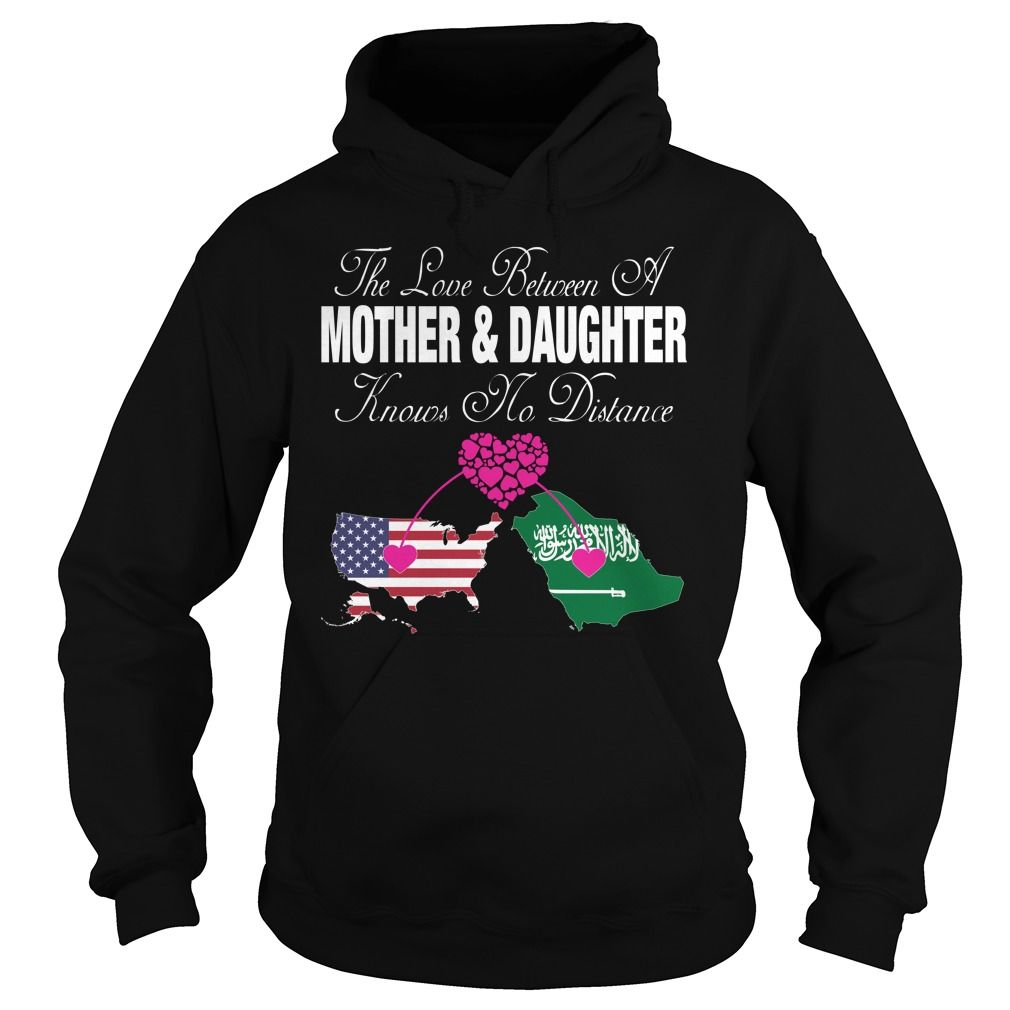 The Love Between A Mother and Daughter Knows No Distance - United States Saudi Arabia