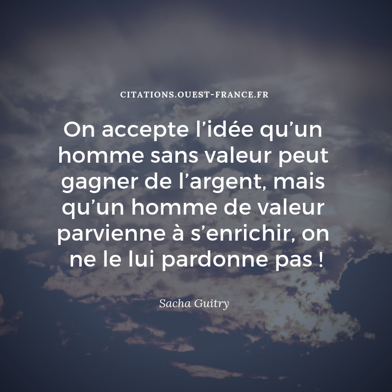 Sacha Guitry 405 Citations Pensees Bio Belles Phrases Citations Sacha Guitry Sacha Guitry Guitry