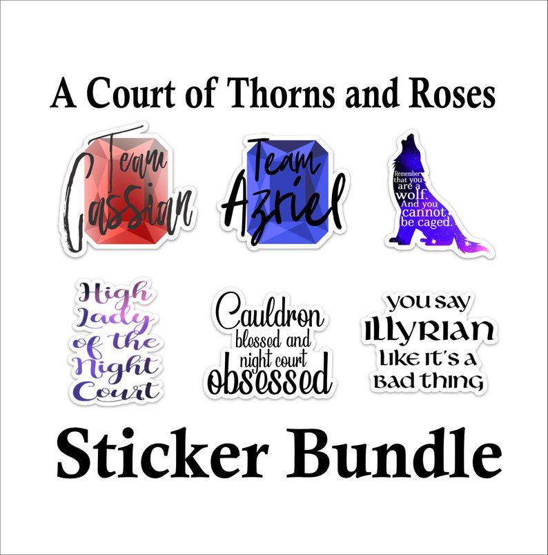 A Court Of Thorns And Roses Sticker Bundle Show Your Night Court