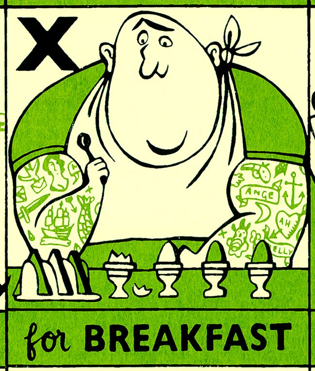 "Paul Bommer: Cockney Alphabet.  X for Breakfast: ""Here is Knuckles McGrath, a tattooed East End heavy with a broken nose and cauliflower ears, delicately makes his way through the four hard-boiled eggs he has each morning with his toast."""
