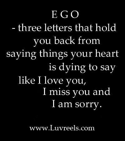 Pin By Yolanda Galeazzi On Quotes Pride Quotes Ego Quotes Quotes