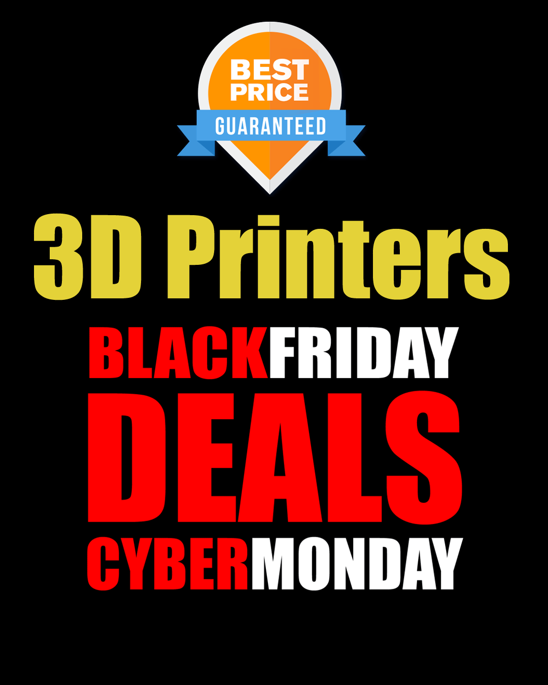 3d Printers Best Black Friday Deals Addtional 15 Off Use Code Black Wow3dprinter Free Ship In Usa Black Friday Black Friday Cyber Monday Cyber Monday