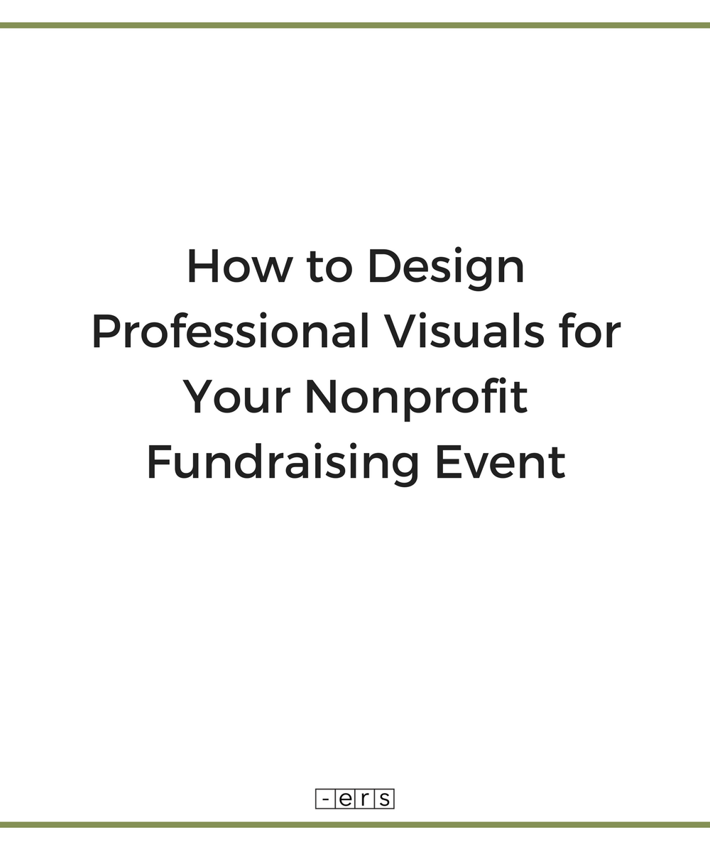 How to Design Professional Visuals For Your Fundraising