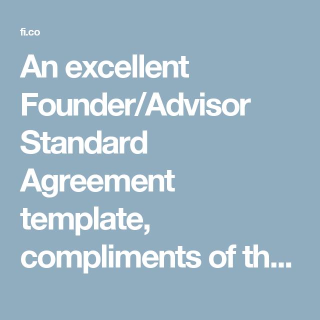 An Excellent Founder Advisor Standard Agreement Template