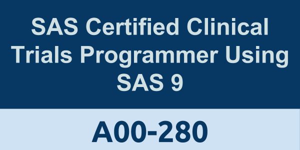 SAS Certified Clinical Trials Programmer Using SAS 9-Accelerated ...
