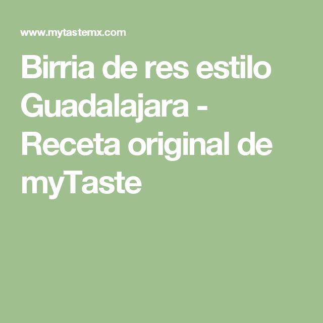 Birria de res estilo Guadalajara - Receta original de myTaste