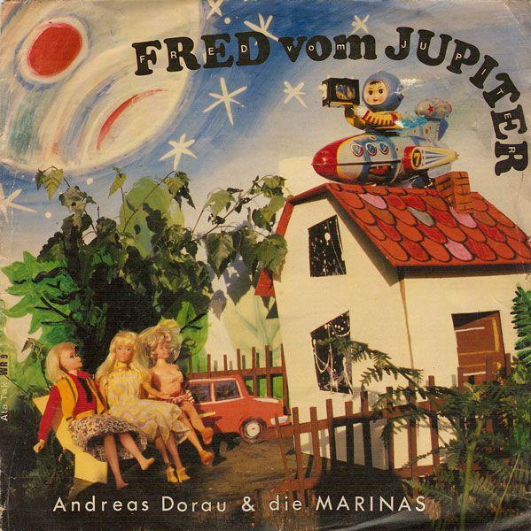 Die Doraus Und Die Marinas - Fred Vom Jupiter. Excellent single and sleeve.