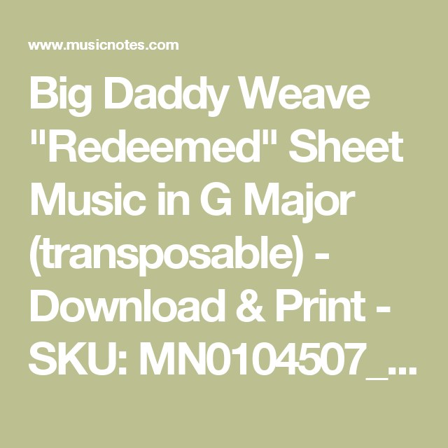 Big Daddy Weave Redeemed Sheet Music In G Major Transposable