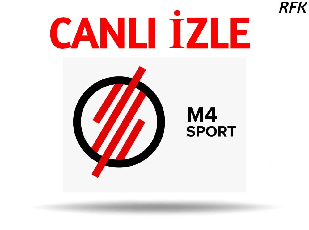 M4 Sport Canli Izle Mac Izleme