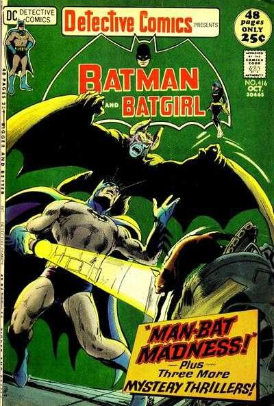 Detective Comics #416 - Man-Bat Madness! (Issue)