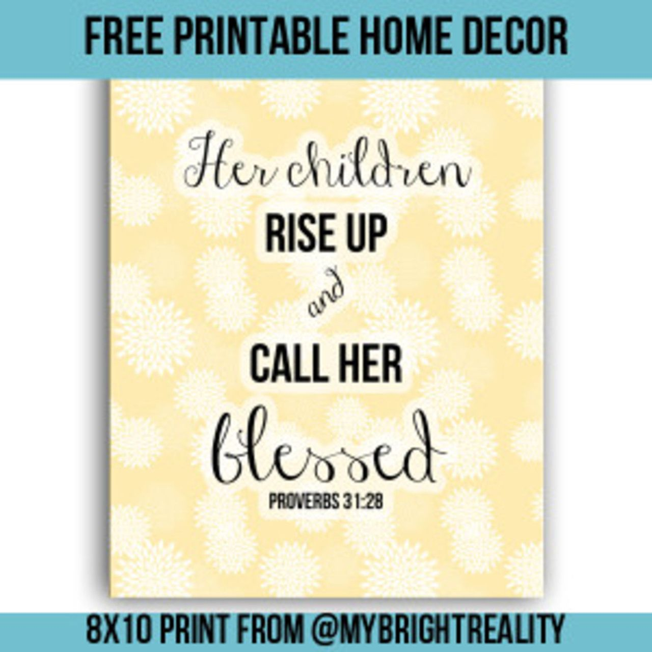 Free Proverbs 31:28 Bible Verse Printable decor for the home. | Free ...