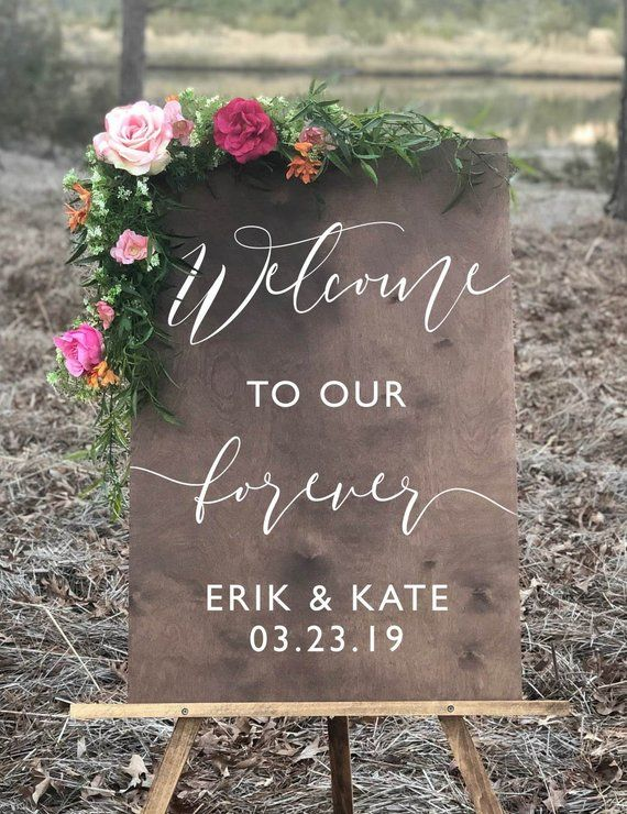 Welcome to our Forever Wedding Sign | Welcome Wedding Sign for Ceremony or Reception | Wooden Wedding Signs - WS-153