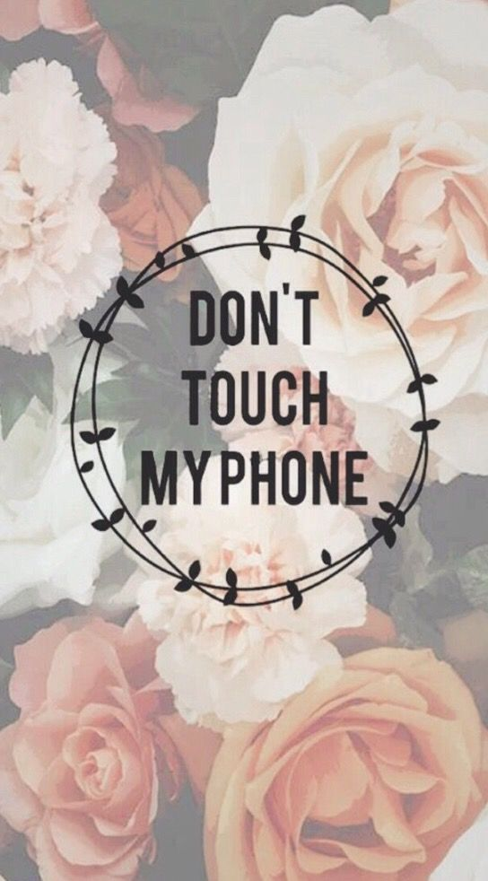 Don T Touch My Phone Background Dont Touch My Phone Wallpapers Iphone Wallpaper Vintage Phone Wallpaper