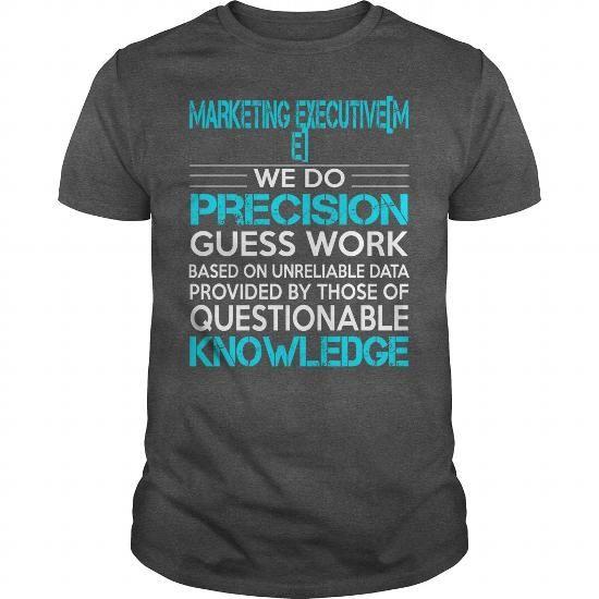 Awesome Tee For Marketing Executive T-Shirts, Hoodies, Sweatshirts, Tee Shirts (22.99$ ==► Shopping Now!)