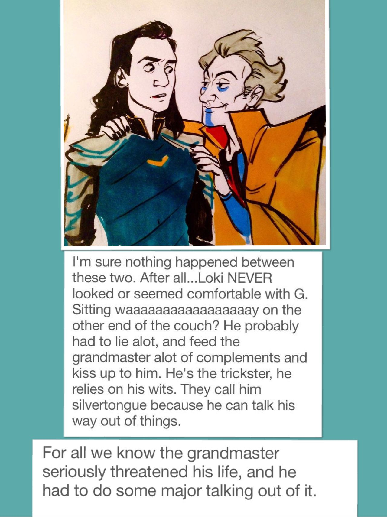 Not sarcastic  I hate how the fandom objectifies Loki and reading