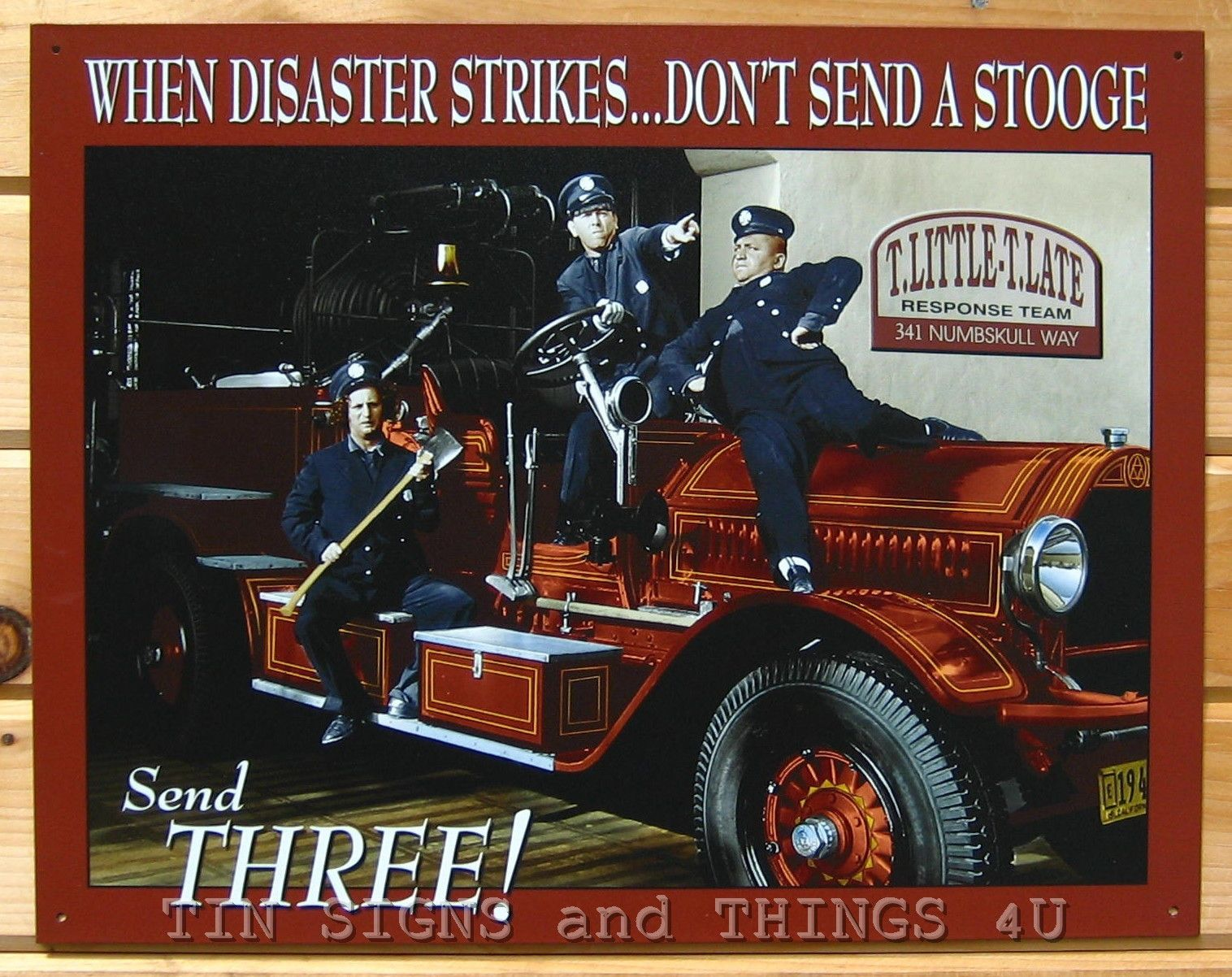 truck fun country photo | ... Stooges TIN SIGN Fire ...