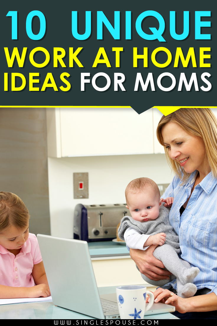 unique work at home ideas http www singlespouse com 10 jobs that