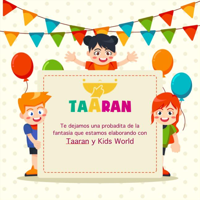 Te dejamos una probadita de nuestra colaboración con ¡#Taaran y #Kids World!