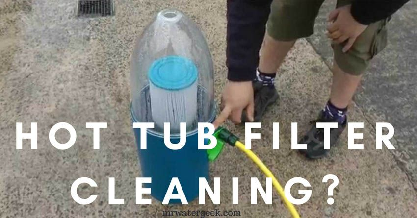 Get Clean Hot Tub Filters FASTER With These 5 EASY