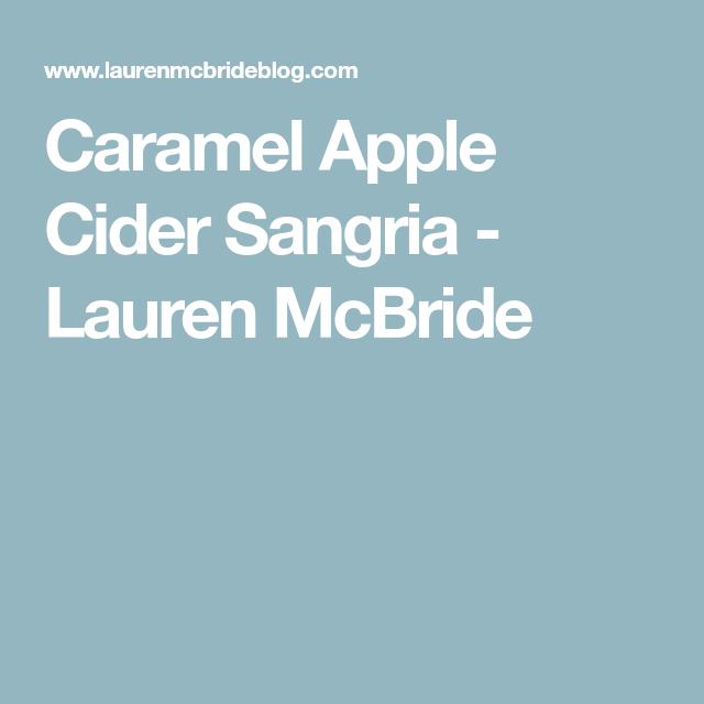 Caramel Apple Cider Sangria #applecidersangriarecipe