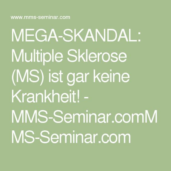 MEGA-SKANDAL: Multiple Sklerose (MS) ist gar keine Krankheit! - MMS ...