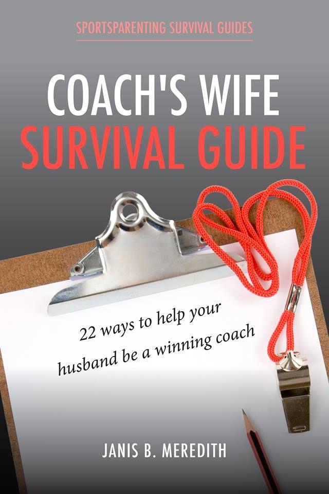 Coach s wife survival guide  7575cdcf3f4f1