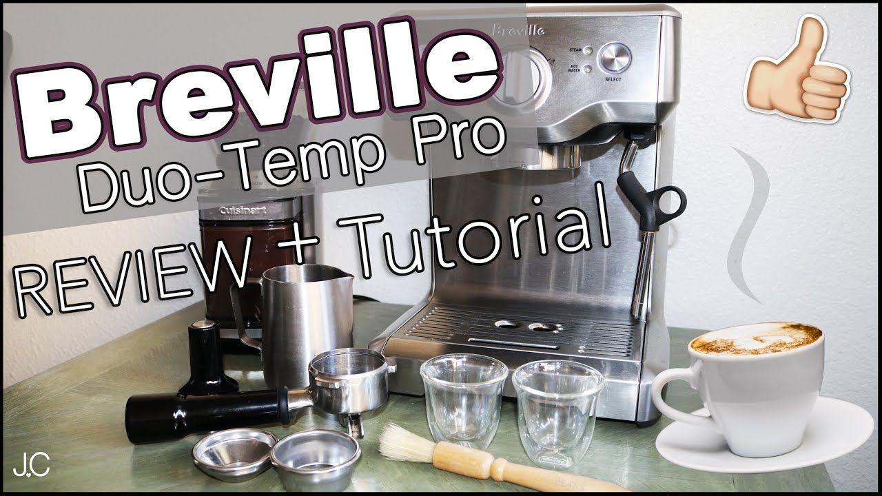 Breville espresso machine review tutorial duotemp pro