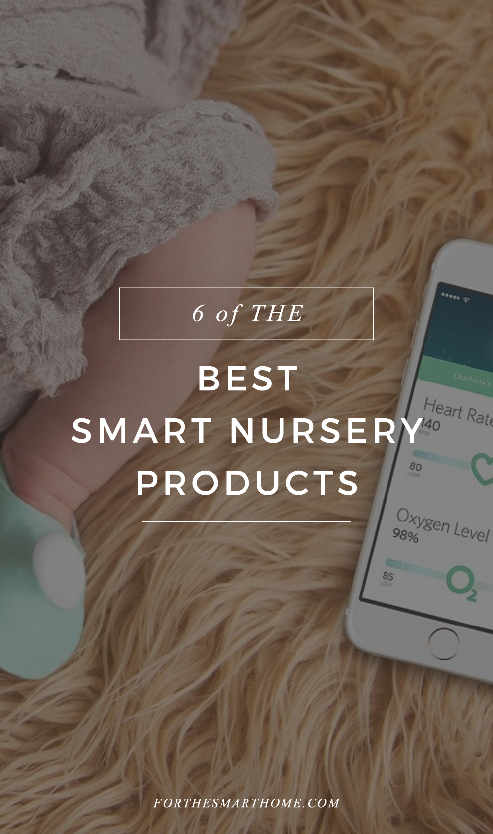 The Best Smart Nursery Products and Smart Baby Monitors