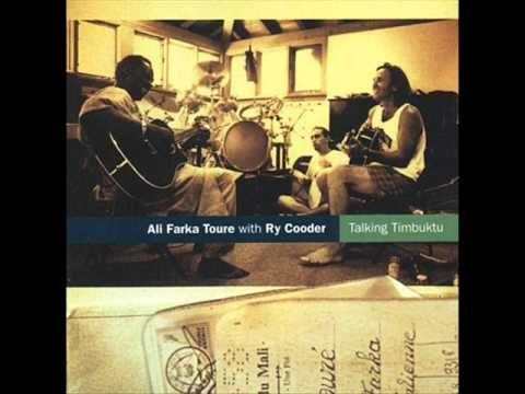 Ali Farka Toure Ry Cooder Talking Timbuktu Full Album Ry Cooder Music Songs Blues Music