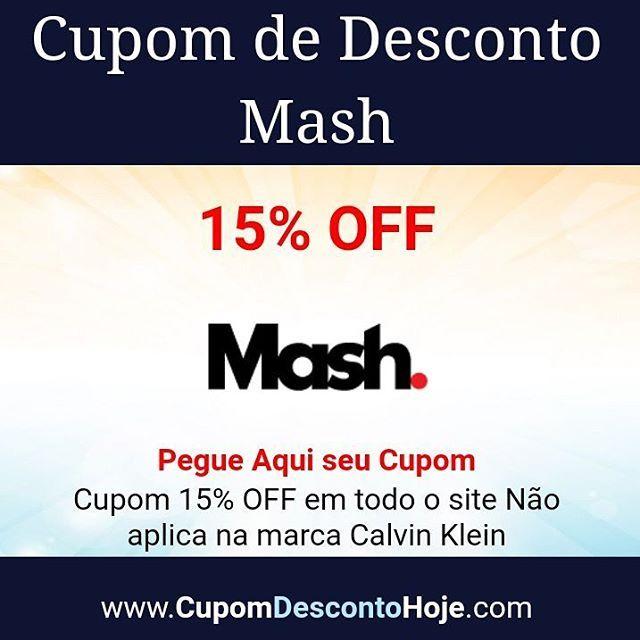 5417de94231 Cupom de Desconto 15% OFF Mash https   www.cupomdescontohoje.com.br ...