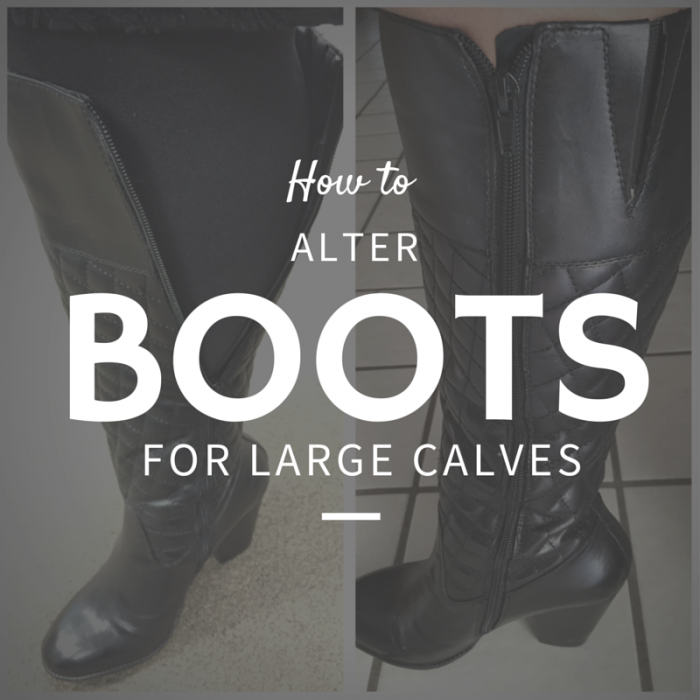 How to stretch boots for wide calves